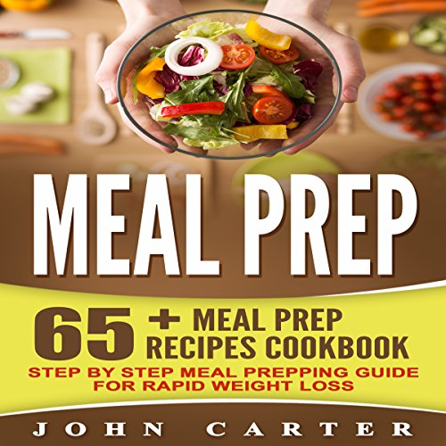 Meal Prep: 65+ Meal Prep Recipes Cookbook cover art