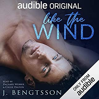 Like the Wind                   By:                                                                                                                                 J. Bengtsson                               Narrated by:                                                                                                                                 Callie Dalton,                                                                                        Zachary Webber                      Length: 9 hrs and 23 mins     1,949 ratings     Overall 4.5