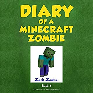 A Scare of a Dare     Diary of a Minecraft Zombie, Book 1              By:                                                                                                                                 Zack Zombie                               Narrated by:                                                                                                                                 Nathan W Wood                      Length: 34 mins     95 ratings     Overall 4.3