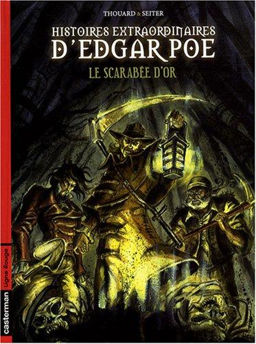 Histoires extraordinaires d'Edgar Poe, Tome 1 : Le scarabée d'or