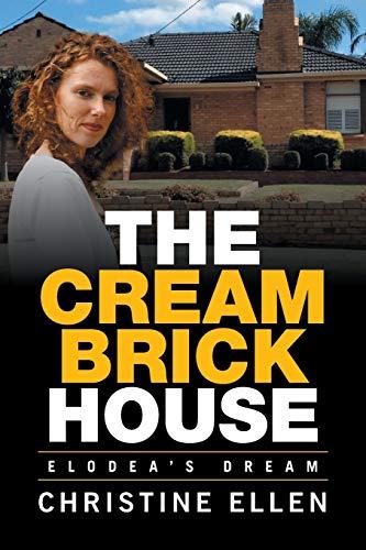 The Cream Brick House: Elodea's Dream