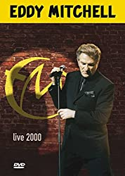 Eddy Mitchell: Nouvel Aventures Live 2000