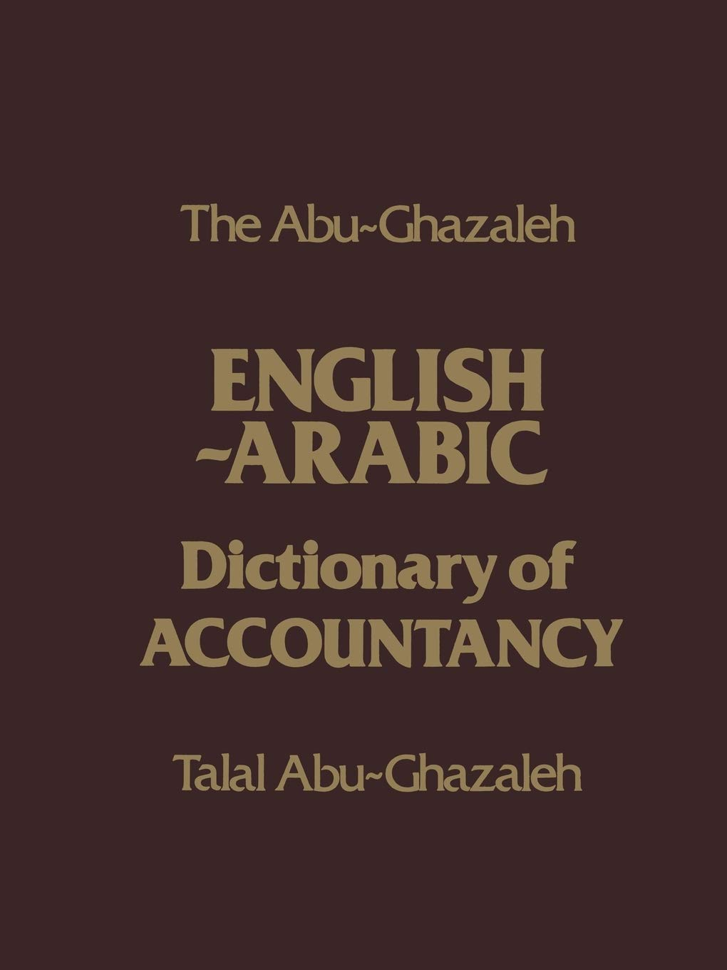 Image OfThe Abu-Ghazaleh English-Arabic Dictionary Of Accountancy