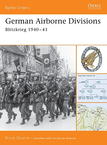 German Airborne Divisions: Blitzkrieg 1940-41 (Battle Orders, Band 4)