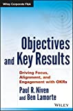 Objectives and Key Results: Driving Focus
