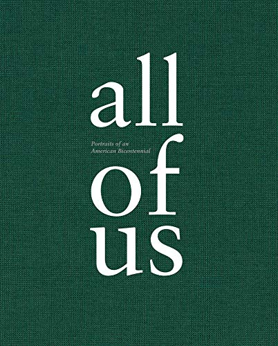 All of US: Portraits of an American Bicentennial