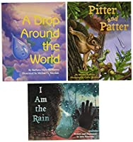Water Cycle Books for Kids: A Drop Around the World/Pitter and Patter/I Am the Rain