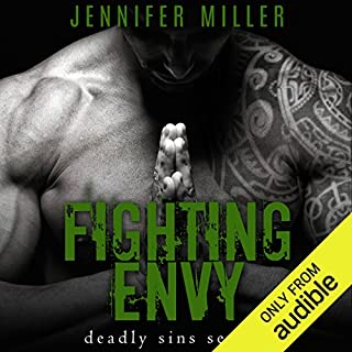 Fighting Envy     A Deadly Sins Novel              By:                                                                                                                                 Jennifer Miller                               Narrated by:                                                                                                                                 George Wickham,                                                                                        Angela Moore                      Length: 9 hrs and 5 mins     120 ratings     Overall 4.3