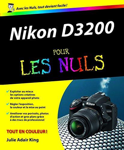 Nikon D3200 Pour les Nuls (French Edition)