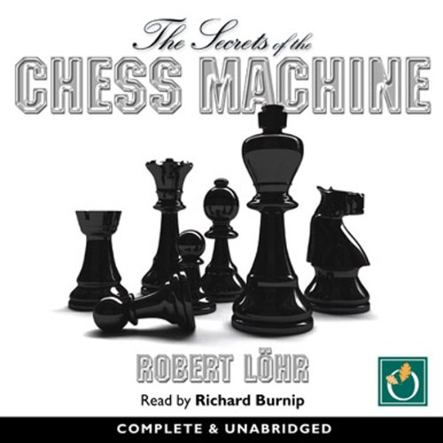 The Secrets of the Chess Machine cover art