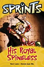 Sprints Yellow: His Royal Spineless