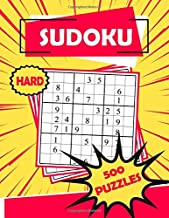 Sudoku Hard 500 Puzzles: Sudoku Puzzle Book - 500 Puzzles and Solutions - Hard Level - Volume 3. Tons of Fun for your Brain!