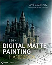 The Digital Matte Painting Handbook by David B. Mattingly (2011-04-12)