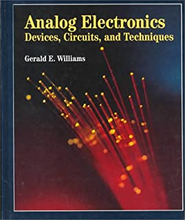 Analog Electronics: Devices, Circuits and Techniques
