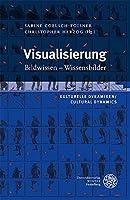 Visualisierung: Bildwissen - Wissensbilder