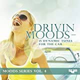 Drivin Moods - 15 dynamic tunes for the car - Moods...