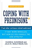 Coping with Prednisone, Revised and Updated: (*and Other Cortisone-Related Medicines) (English Edition)