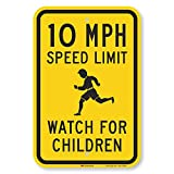 """SmartSign 18 x 12 inch """"10 MPH Speed Limit - Watch For Children"""" Metal Sign, 63 mil Aluminum, 3M Laminated Engineer Grade Reflective Material, Black and Yellow"""
