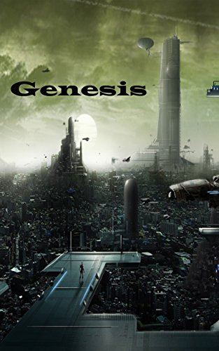 Book: Genesis - the Battle Within (Pillars of Creation Book 1) by David Tucker