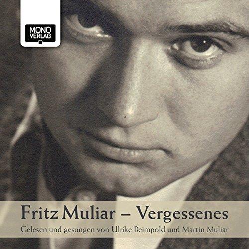 Fritz Muliar - Vergessenes audiobook cover art