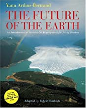 The Future of the Earth: An Introduction to Sustainable Development for Young Readers