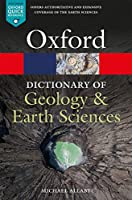 A Dictionary of Geology and Earth Sciences (Oxford Quick Reference)