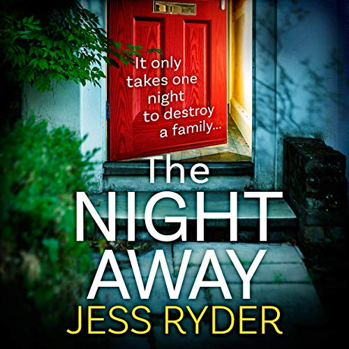 The Night Away Audiobook By Jess Ryder cover art