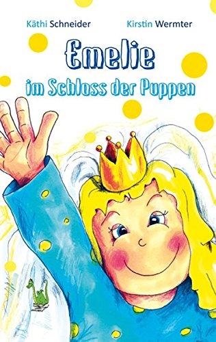 Emelie im Schloss der Puppen: Schloss, Geheimnis, Zauberer, Magie, Rätsel, Märchen