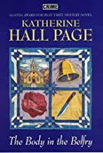The Body in the Belfry by Katherine Hall Page (2004-07-06)