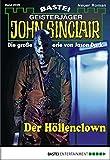 Ian Rolf Hill: John Sinclair - Folge 2026: Der Höllenclown