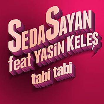 Tabi Tabi (feat. Yasin Keleş)