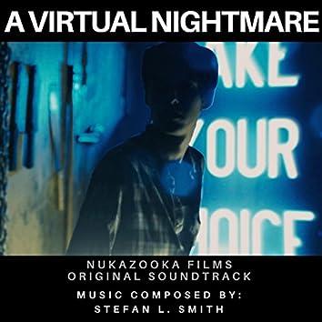 A Virtual Nightmare (Original Soundtrack)