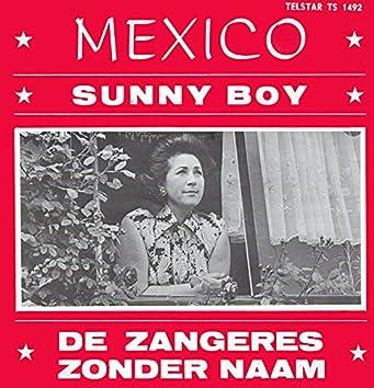 Mexico / Sunny Boy