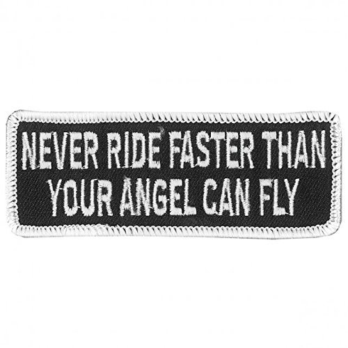 Officially Licensed Originals Never Ride Faster Than Your Angel Can Fly, Iron-On/Saw-On, Heat Sealed Backing Rayon Patch - 4' x 2'