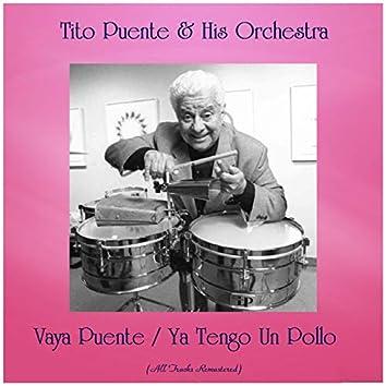 Vaya Puente / Ya Tengo Un Pollo (Remastered 2019)
