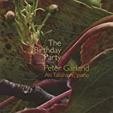 Peter Garland: The Birthday Party