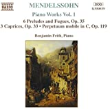 Piano Works Vol.1: 6 Preludes and Fugues, Op. 35 / 3 Caprices, Op. 33, Perpetuum mobile in C, Op.119