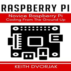 Raspberry Pi Coding for Novices
