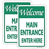 2-Pack Welcome Main Entrance Sign Enter Here, Entrance Signs for Business/Office, 12'x 8' .04' Aluminum Reflective Sign Rust Free Aluminum-UV Protected and Weatherproof