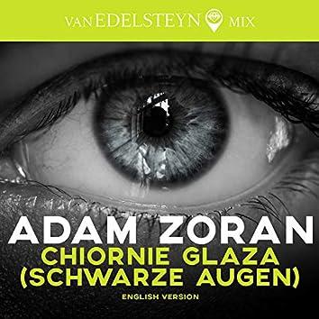 Chiornie Glaza (Schwarze Augen) - English Version