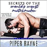 Secrets of the World's Worst Matchmaker: The Baileys, Book 7