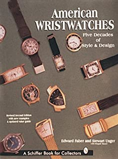 American Wristwatches (Schiffer Book for Collectors)