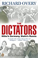 The Dictators: Hitlers Germany Stalins Russia