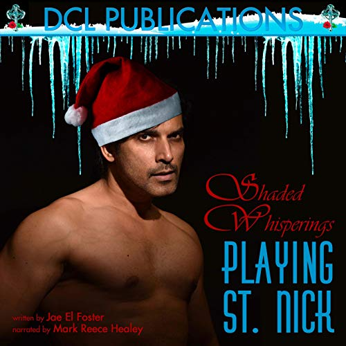 Playing St. Nick Audiobook By Jae El Foster cover art