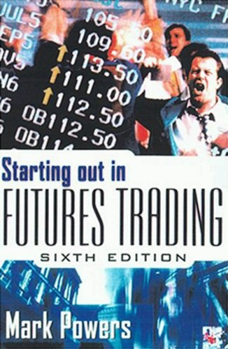 Starting Out in Futures Trading (English Edition)