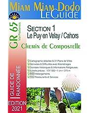 Miam Miam Dodo GR 65 edition 2021 : du Puy-en-Velay à Cahors (Via Podiensis - Compostelle) carte détaillée, calcul des étapes, kilomètres, restaurants, ravitaillements, service du chemin