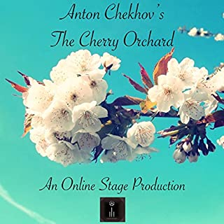 The Cherry Orchard                   By:                                                                                                                                 Anton Chekhov                               Narrated by:                                                                                                                                 Elizabeth Klett,                                                                                        Amanda Friday,                                                                                        Elizabeth Chambers,                   and others                 Length: 2 hrs     Not rated yet     Overall 0.0