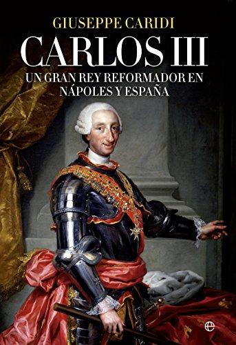 Carlos III (Historia) eBook: Caridi, Giuseppe, Prieto Palomo, Isabel: Amazon.es: Tienda Kindle