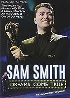 Sam Smith: Dreams Come True [DVD] [Import]