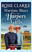 Wartime Blues for the Harpers Girls (Welcome To Harpers Emporium, 5)
